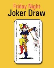Jeden Freitag - Joker Draw im Walkabout.